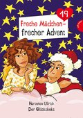 Freche Mädchen - frecher Advent (eBook, ePUB)