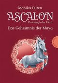 Ascalon - Das magische Pferd 2: Das Geheimnis der Maya (eBook, ePUB)
