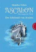 Ascalon - Das magische Pferd 3: Der Schlüssel von Avalon (eBook, ePUB)