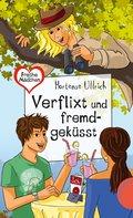 Freche Mädchen - freche Bücher!: Verflixt und fremdgeküsst (eBook, ePUB)
