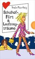 Freche Mädchen - freche Bücher!: Schulhof-Flirt & Laufstegträume (eBook, ePUB)
