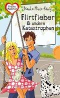 Freche Mädchen - freche Bücher!: Flirtfieber & andere Katastrophen (eBook, ePUB)