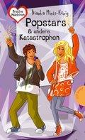 Freche Mädchen - freche Bücher!: Popstars & andere Katastrophen (eBook, ePUB)