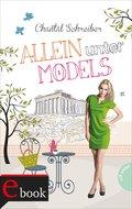 Allein unter Models (eBook, ePUB)
