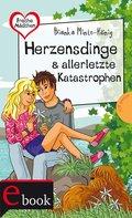 Freche Mädchen - freche Bücher!: Herzensdinge & allerletzte Katastrophen (eBook, ePUB)