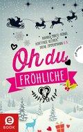 Oh du fröhliche (eBook, ePUB)