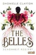 The Belles 1: Schönheit regiert (eBook, ePUB)
