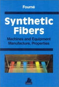 Synthetic Fibers - Machines and Equipment Manufacture, Properties