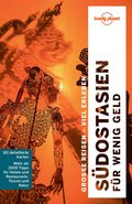 Lonely Planet Reiseführer Südostasien für wenig Geld (eBook, ePUB)