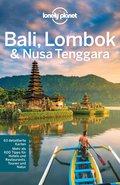 Lonely Planet Reiseführer Bali, Lombok & Nusa Tenggara (eBook, ePUB)
