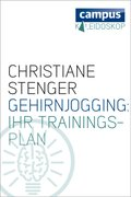 Gehirnjogging: Ihr Trainingsplan (eBook, ePUB)