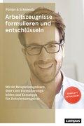 Arbeitszeugnisse formulieren und entschlüsseln (eBook, PDF/ePUB)