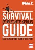 DMAX  Survival-Guide für echte Kerle (eBook, PDF)