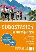 Stefan Loose Reiseführer Südostasien, Die Mekong Region (eBook, PDF)