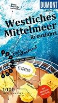 DuMont direkt Reiseführer Mittelmeerkreuzfahrt Westlicher Teil (eBook, PDF)