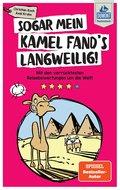 DuMont Taschenbuch Sogar mein Kamel fand's langweilig (eBook, ePUB)