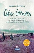 DuMont Welt-Menschen-Reisen Über Grenzen (eBook, ePUB)