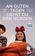 DuMont Reiseabenteuer An guten Tagen siehst du den Norden (eBook, ePUB)