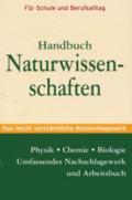 Handbuch der Naturwissenschaften - Physik, Chemie und Biologie