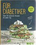Für Diabetiker - über 120 Rezepte