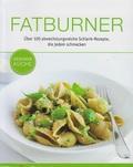 Fatburner - Gesunde Küche