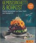 Gemüsespaghetti & Rohkost
