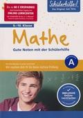 Mathe 9.-10. Klasse - Gute Noten mit der Schülerhilfe