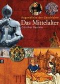 Augenblicke der Geschichte - Das Mittelalter (eBook, ePUB)