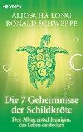 Die 7 Geheimnisse der Schildkröte (eBook, ePUB/PDF)
