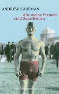 Alle meine Freunde sind Superhelden (eBook, ePUB/PDF)
