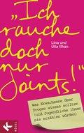 'Ich rauche doch nur Joints!' (eBook, ePUB/PDF)