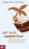 Auf nach Cappuccino! (eBook, ePUB/PDF)