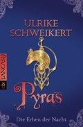 Die Erben der Nacht - Pyras (eBook, ePUB/PDF)