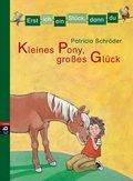 Erst ich ein Stück, dann du - Kleines Pony, großes Glück (eBook, ePUB)