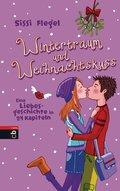 Wintertraum und Weihnachtskuss (eBook, ePUB)