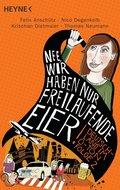 'Nee, wir haben nur freilaufende Eier!' (eBook, ePUB)