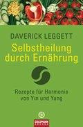 Selbstheilung durch Ernährung (eBook, ePUB)