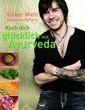 Koch dich glücklich mit Ayurveda (eBook, ePUB)
