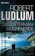 Das Osterman-Wochenende (eBook, ePUB)