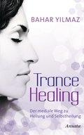 Trance Healing (eBook, ePUB)
