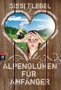 Alpenglühen für Anfänger (eBook, ePUB)