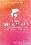 Das Delfin-Prinzip (eBook, ePUB)