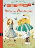 Erst ich ein Stück, dann du - Klassiker-Alice im Wunderland (eBook, ePUB)