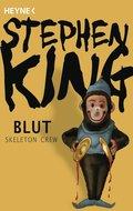 Blut - Skeleton Crew (eBook, ePUB)