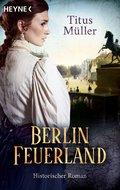 Berlin Feuerland (eBook, ePUB)