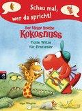 Schau mal, wer da spricht - Der kleine Drache Kokosnuss - Tolle Witze für Erstleser (eBook, ePUB)