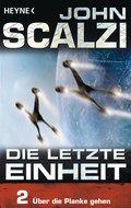 Die letzte Einheit, Episode 2: - Über die Planke gehen (eBook, ePUB)