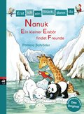Erst ich ein Stück, dann du! - Nanuk - Ein kleiner Eisbär findet Freunde (eBook, ePUB)