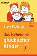 Das Geheimnis glücklicher Kinder (eBook, ePUB)