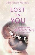 Lost in you. Gefährliches Bekenntnis (eBook, ePUB)